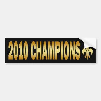 2010 CHAMPIONS BUMPER STICKER