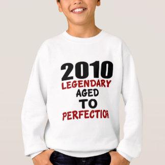 2010 LEGENDARY AGED TO PERFECTION SWEATSHIRT