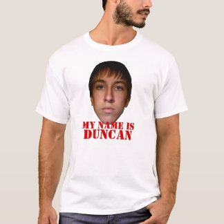 2010 Men's Shirt, My name is Duncan T-Shirt