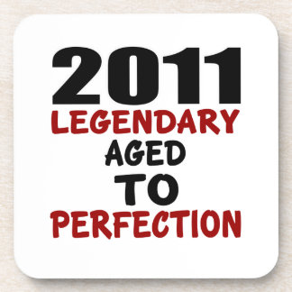 2011 LEGENDARY AGED TO PERFECTION DRINK COASTER