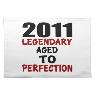 2011 LEGENDARY AGED TO PERFECTION PLACEMAT