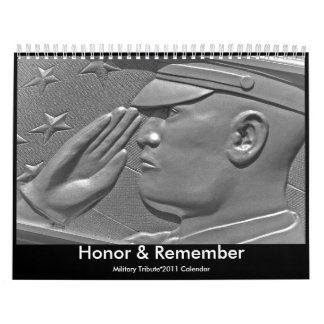 2011 Military Honor & Remember Tribute Calendar