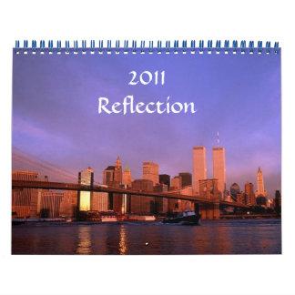 "2011 ""Reflection"" Calendar Twin Towers Views"