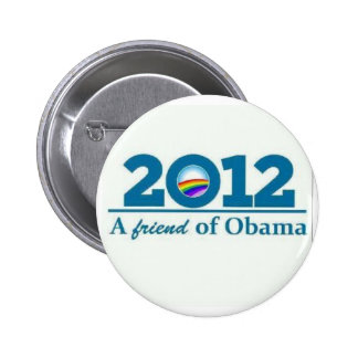 2012 A Friend of Barack Obama Gay Lesbian LBGT 2 Inch Round Button