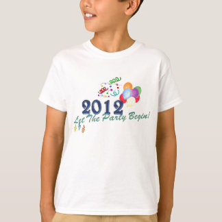 2012 New Years Let The Party Begin KIDS T-Shirts
