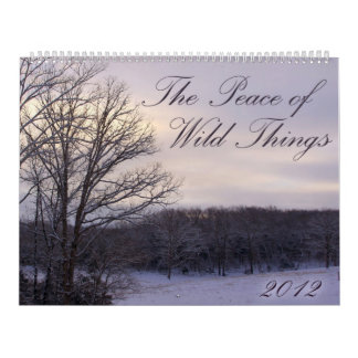 2012 Peace of Wild Things Calendar