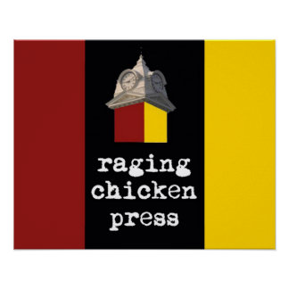 2012 Raging Chicken Press design poster