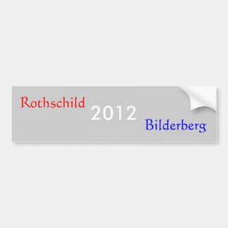 2012, Rothschild, Bilderberg Bumper Sticker