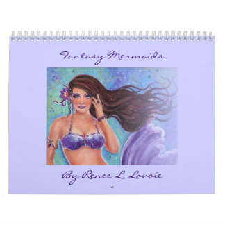 2013 Fantasy Mermaid Calender By Renee L. Lavoie Calendar