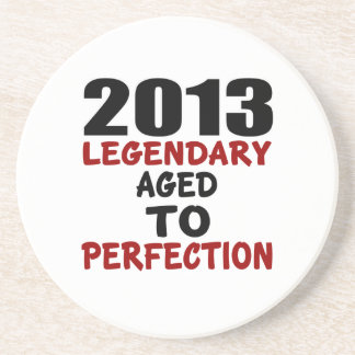 2013 LEGENDARY AGED TO PERFECTION COASTERS