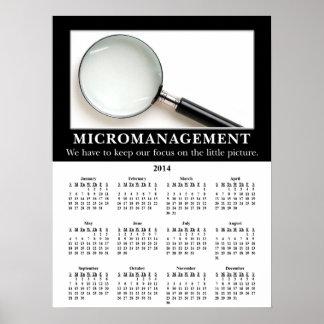 2014 Demotivational Wall Calendar Micromanagement Poster