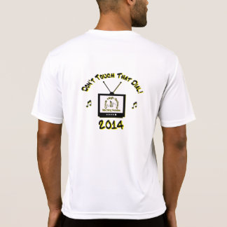 """2014 """"Don't Touch That Dial"""" Band Sport Shirt"""