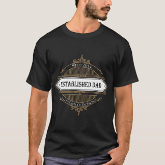 2014 Established Dad No Refunds Or Exchanges Tee