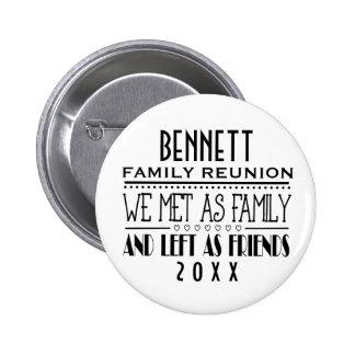 2014 FAMILY REUNION SOUVENIR PINBACK BUTTON
