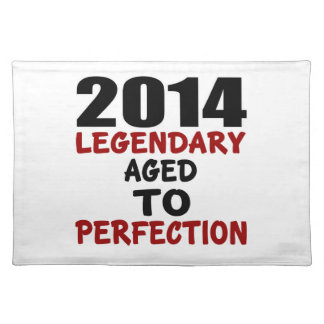 2014 LEGENDARY AGED TO PERFECTION PLACEMAT