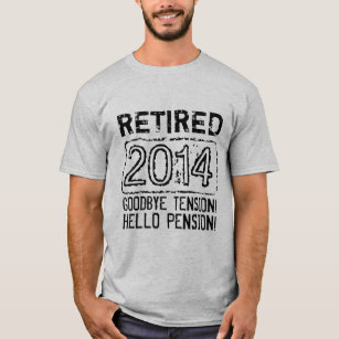 1174346b 2014 Retirement party shirt for retired pensioner