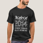 2014 Retirement t shirts for retired men