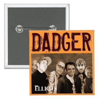 """2014 The Elliots Tour Button - """"DADGER"""""""