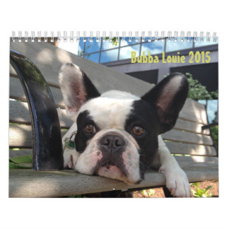 2015 Bubba Louie Calendar! Wall Calendars