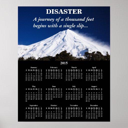 2015 Demotivational Calendar Disaster Posters