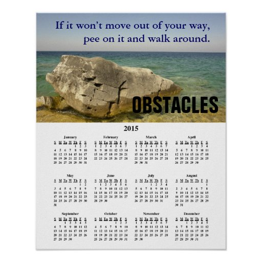 2015 Demotivational Calendar Obstacles Posters