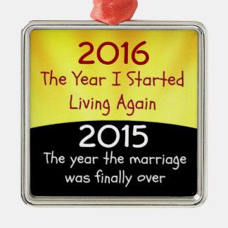 2015 Divorce Celebration Metal Ornament