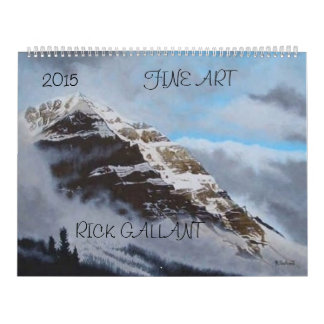2015 Fine Art Calendar by Rick Gallant