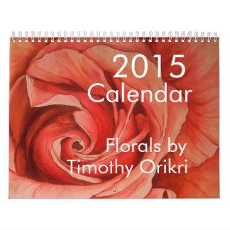 2015  Florals Calendar by Timothy Orikri