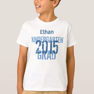 2015 or Any Year Kindergarten New Grad Custom V08 T-Shirt