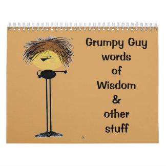 2015 or Choose start date Grumpy guy wisdom Wall Calendars