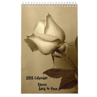 2015 Rose Calendar -back in time