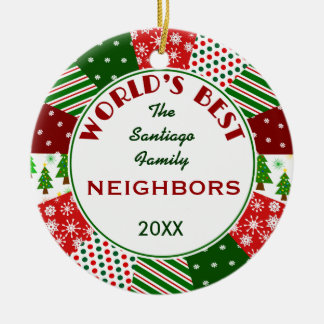 2016 BEST NEIGHBORS or Any Name Round Ceramic Ornament