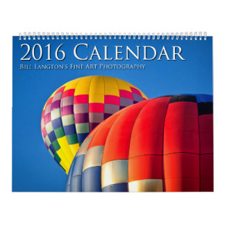 2016 Calendar, Bill Langton's Fine Art Photography Wall Calendar