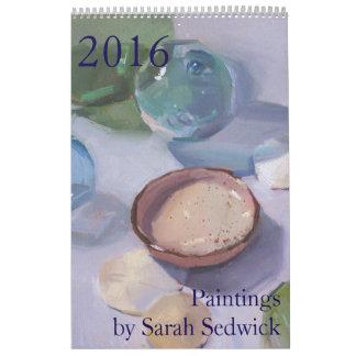 2016 Calendar: Paintings by Sarah Sedwick Calendars