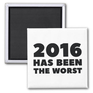 2016 Has Been The Worst Square Magnet