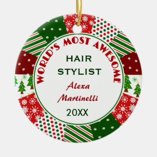 2016 Most Awesome Hair Stylist or Any Person Round Ceramic Ornament