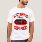 2016 Retirement Year Gifts T-Shirt