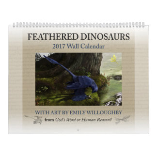 2017 Feathered Dinosaur Calendar