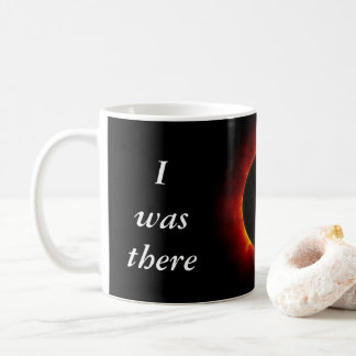 "2017 Solar Eclipse ""I was there"" edition Coffee Mug"