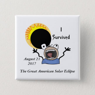 2017 Solar Eclipse Survival Edition 2 Inch Square Button