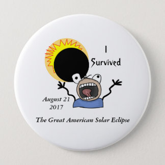 2017 Solar Eclipse Survival Edition 4 Inch Round Button