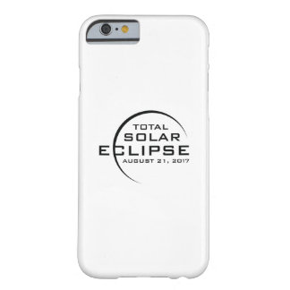 2017 Total Solar Eclipse Barely There iPhone 6 Case