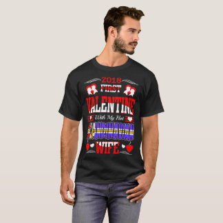 2018 First Valentine With Scandinavian Wife Gift T-Shirt