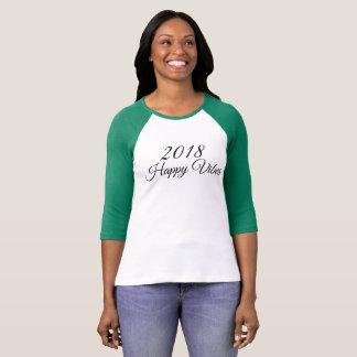 2018 Happy Vibes  3/4 Sleeve Women's Shirt