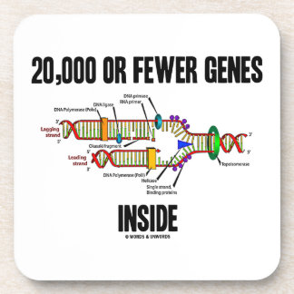 20,000 Or Fewer Genes Inside (DNA Replication) Beverage Coasters