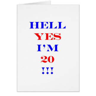 20 Hell yes! Card