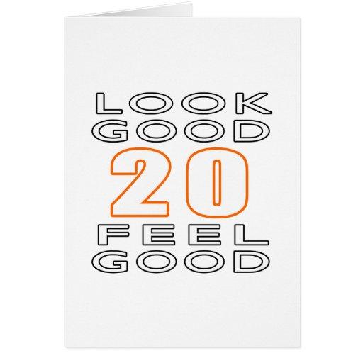 20 Look Good Feel Good Greeting Card