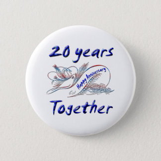 20th. Anniversary 2 Inch Round Button