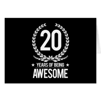 20th Birthday (20 Years Of Being Awesome) Card