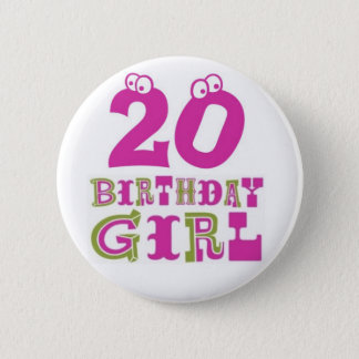 20th Birthday Girl Button Badge